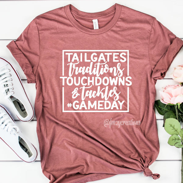 Tailgates Traditions Shirt
