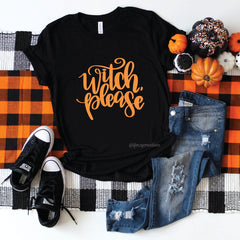 Witch Please Shirt