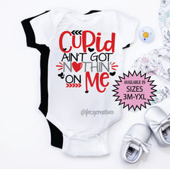 Cupid Aint Got Nothing On Me Shirt