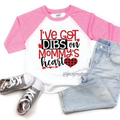 Dibs On Mommy's Heart Raglan