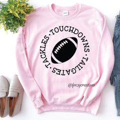 Tailgates Touchdowns Tackles Shirt