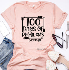 100 Days of Problems Math Shirt