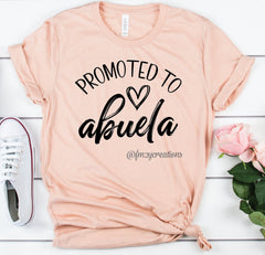 Promoted to Abuela Shirt