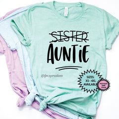 Sister Promoted to Auntie Shirt