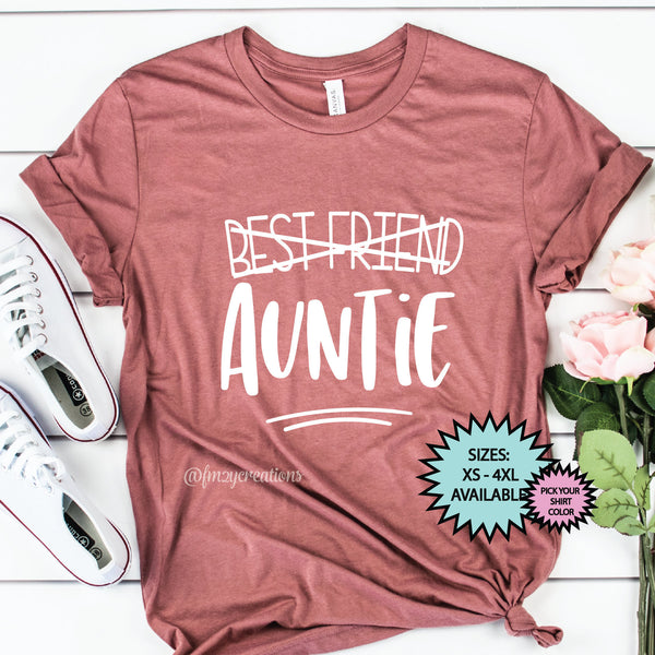 Best Friend Promoted to Auntie Shirt