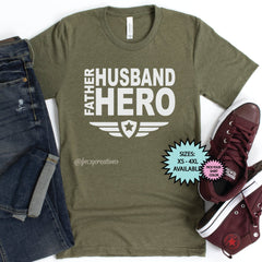 Father, Husband, Hero Shirt