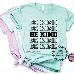 Be Kind Repeat Shirt
