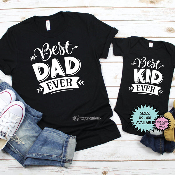 Best Dad | Best Kid Ever Matching Shirts