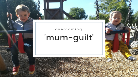 Overcoming 'Mum-Guilt'