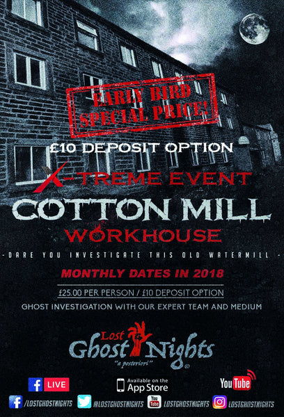 The Old Cotton Mill - Saturday 12th May 2018