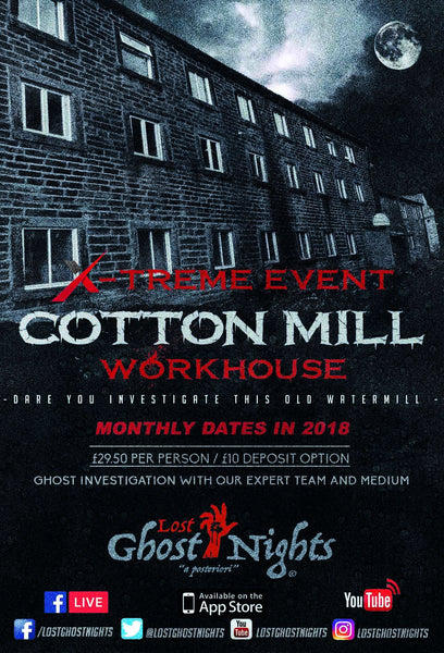 The Old Cotton Mill - Saturday 27th October 2018
