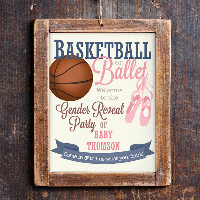 Basketball or Ballet Gender Reveal Welcome Sign