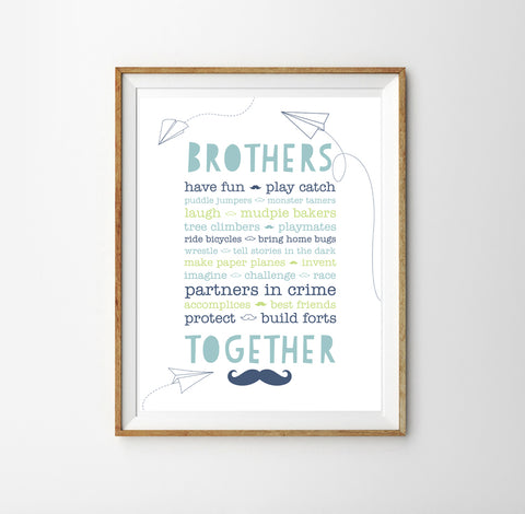 Brothers Together Poster  | Brothers Wall Art Decor | Boys Bedroom Decor