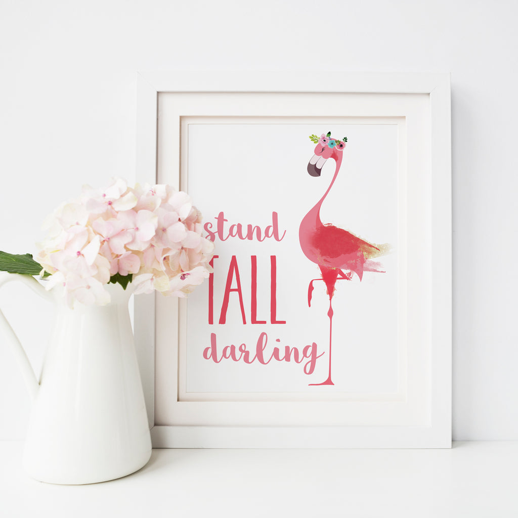 Flamingo Stand Tall Darling Printable poster