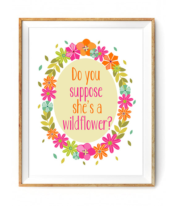 Do You Suppose She's A Wildflower Poster