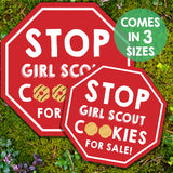 Girl Scout Cookie Booth Stop Sign