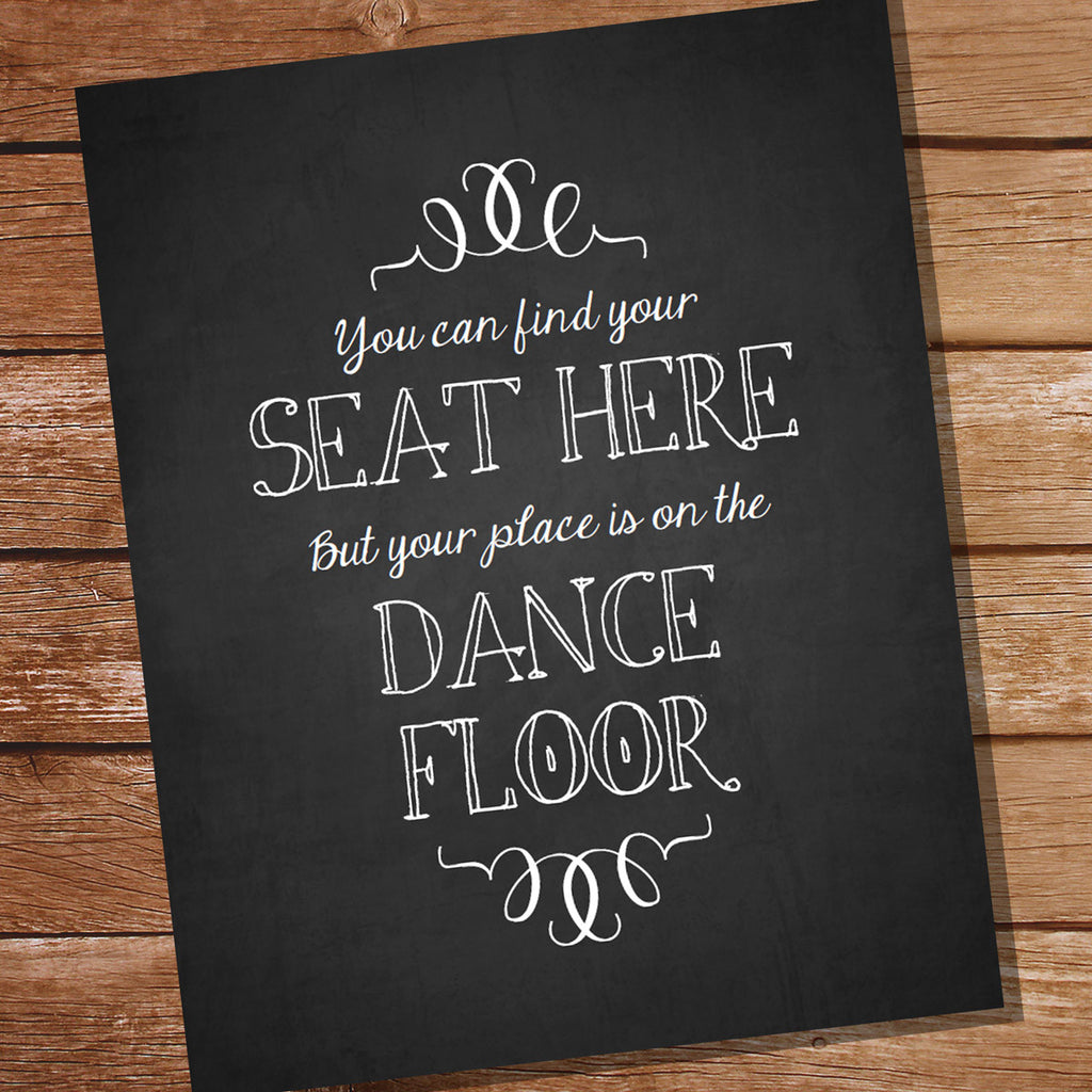 Chalkboard Choose A Seat Wedding Sign