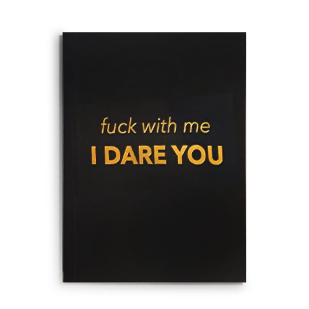F*CK WITH ME, I DARE YOU JOURNAL-LATC-Kitson LA