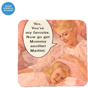 GET MOMMY MARTINI COASTER-JIM SPINX-Kitson LA