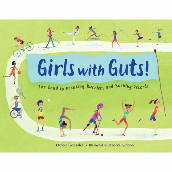 GIRLS WITH GUTS: THE ROAD TO BREAKING BARRIERS & A BASHING RECORDS-PENGUIN RANDOM HOUSE-Kitson LA