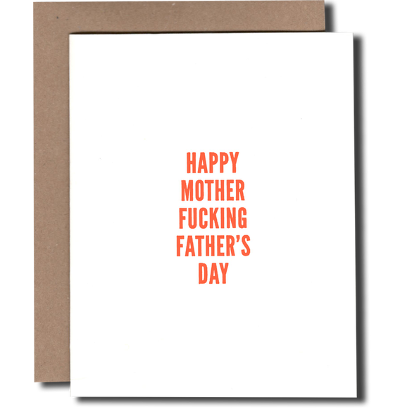 HAPPY MOTHER F*CKING FATHER'S DAY CARD-POWER AND LIGHT PRESS-Kitson LA