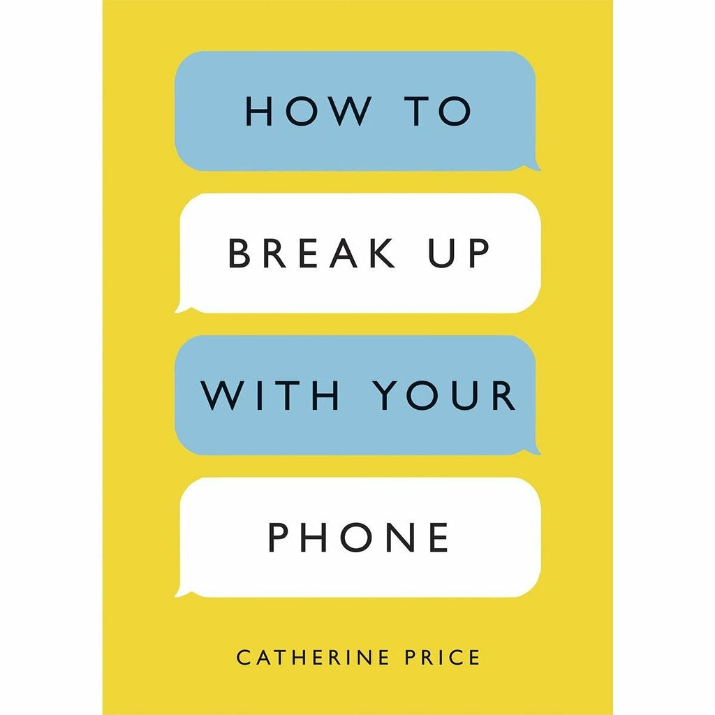 HOW TO BREAK UP WITH YOUR PHONE-PENGUIN RANDOM HOUSE-Kitson LA