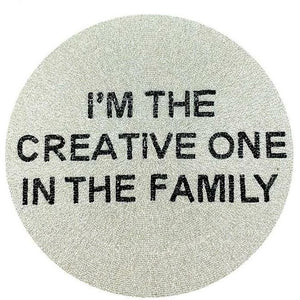 I'M THE CREATIVE ONE IN THE FAMILY BEADED PLACEMAT-TIANA DESIGNS-Kitson LA