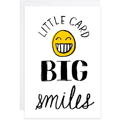 LITTLE CARD, BIG SMILES CARD-9TH LETTER PRESS-Kitson LA