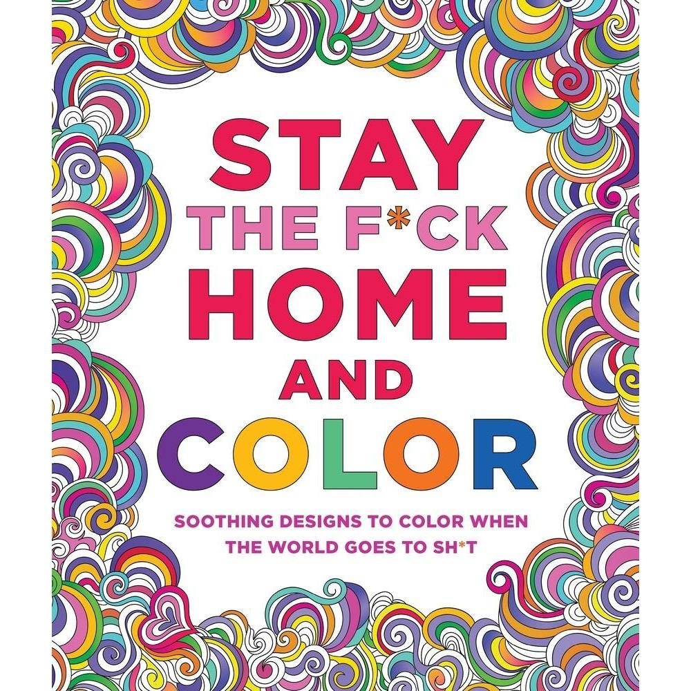 STAY THE F*CK HOME AND COLOR-MACMILLAN-Kitson LA