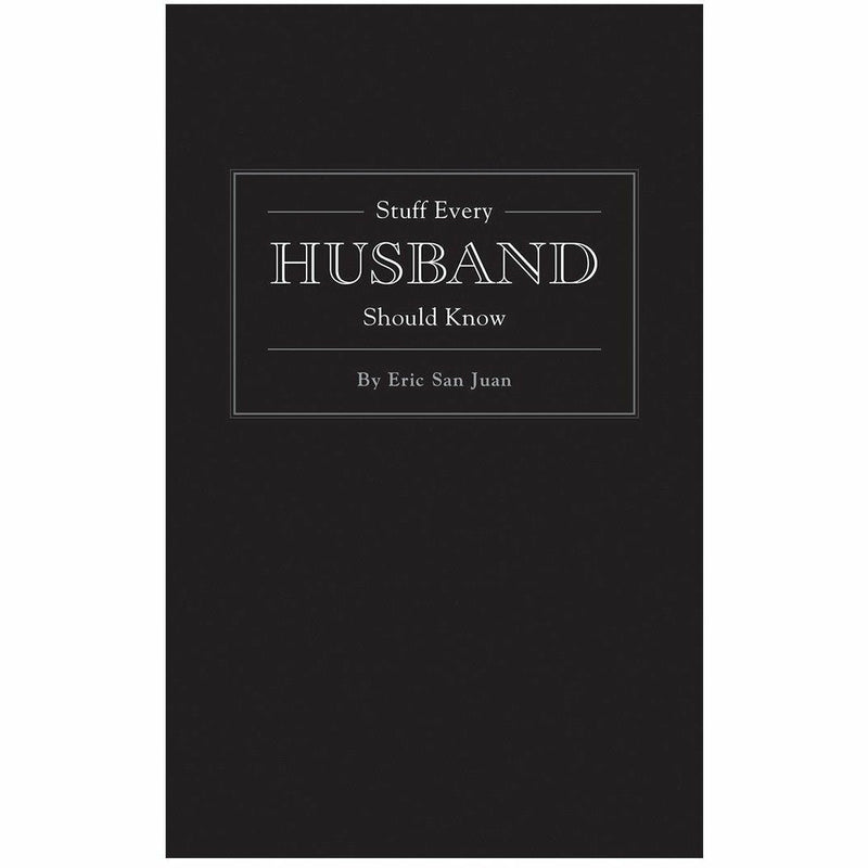 STUFF EVERY HUSBAND SHOULD KNOW-PENGUIN RANDOM HOUSE-Kitson LA