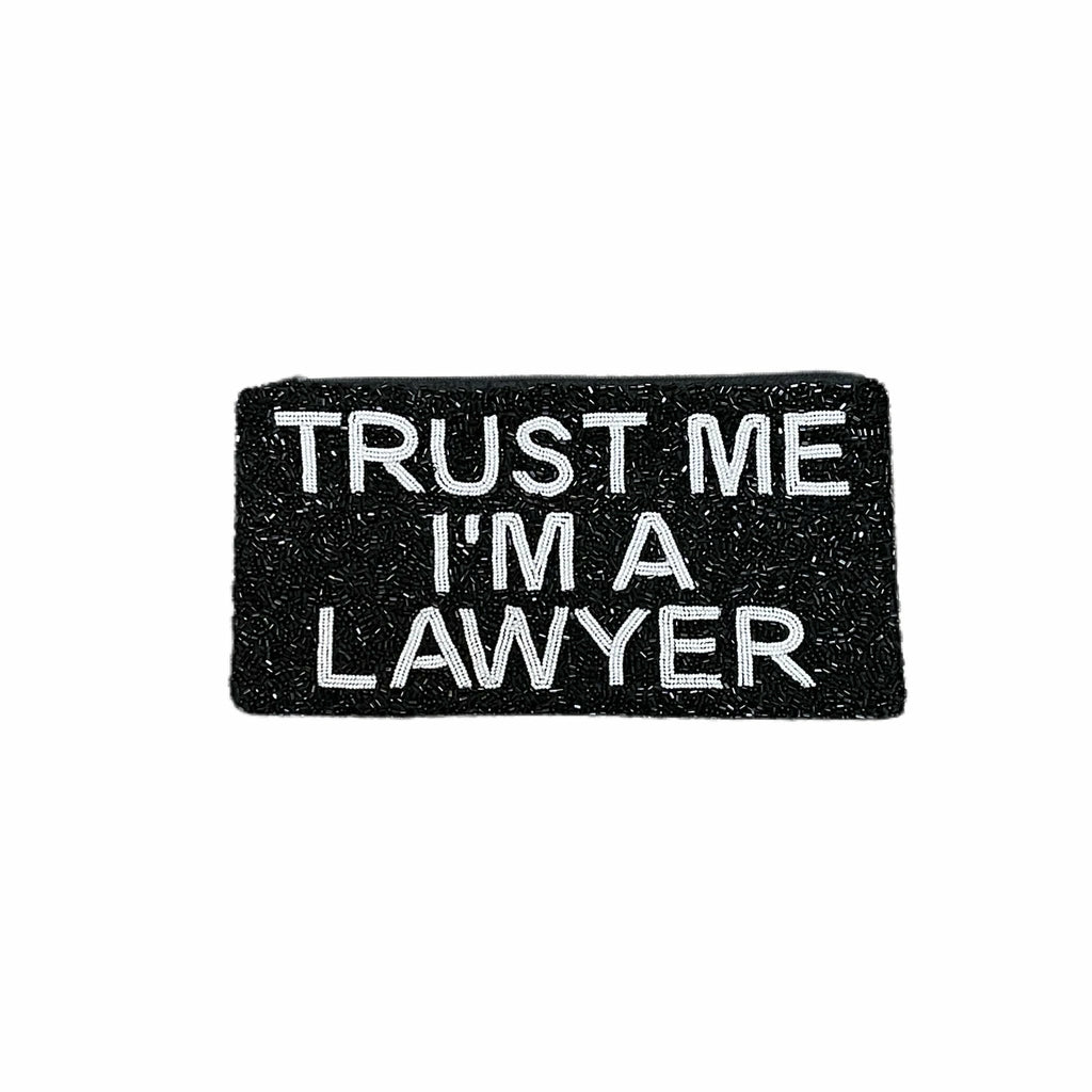 TRUST ME I'M A LAWYER NARROW PENCIL CASE-TIANA DESIGNS-Kitson LA