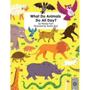 WHAT DO ANIMALS DO ALL DAY?-HACHETTE BOOK GROUP-Kitson LA