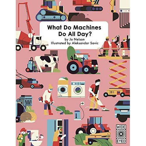 WHAT DO MACHINES DO ALL DAY-HACHETTE BOOK GROUP-Kitson LA