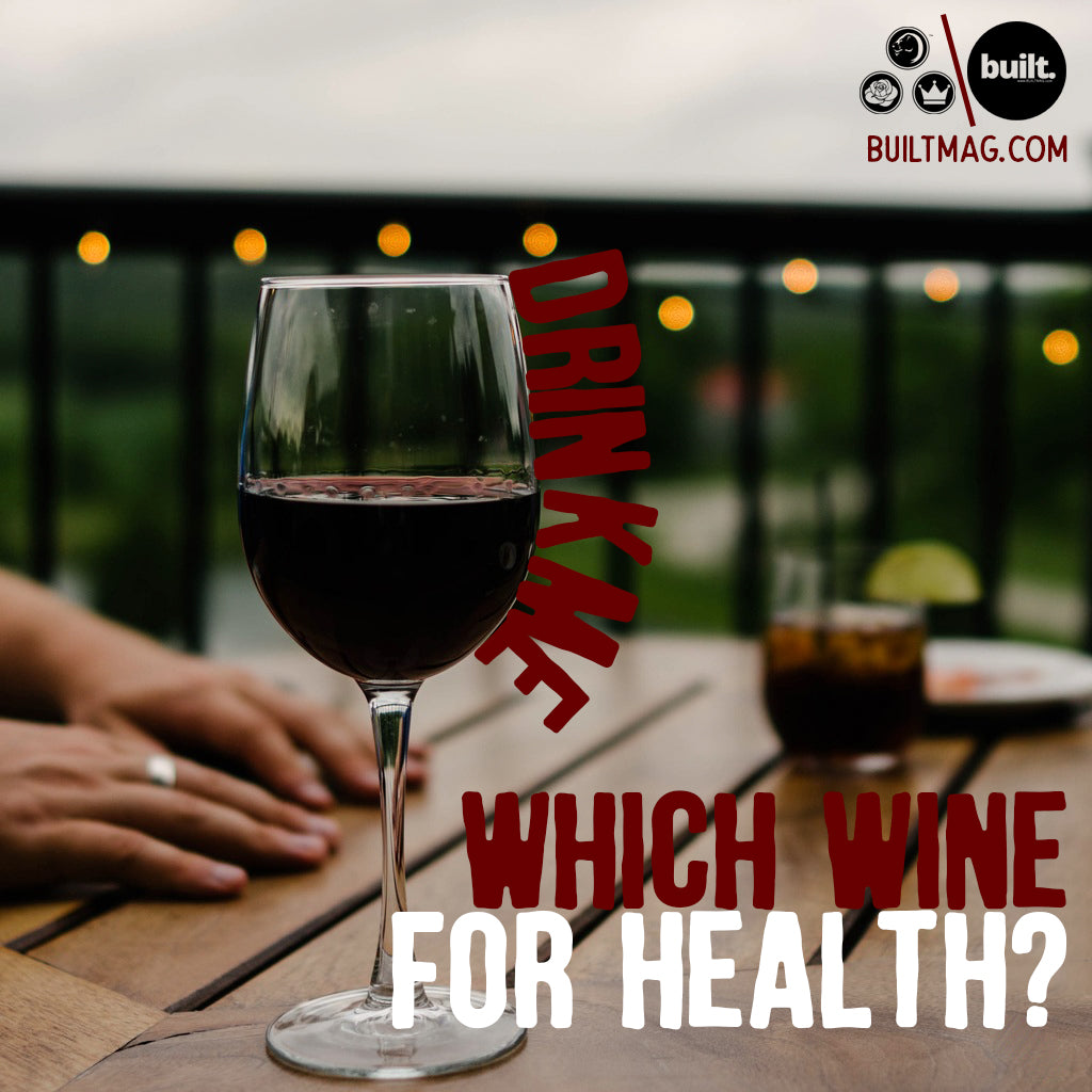 Which Wine For Health?
