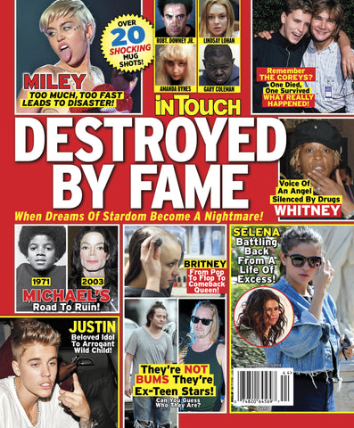 Destroyed By Fame:  InTouch Special