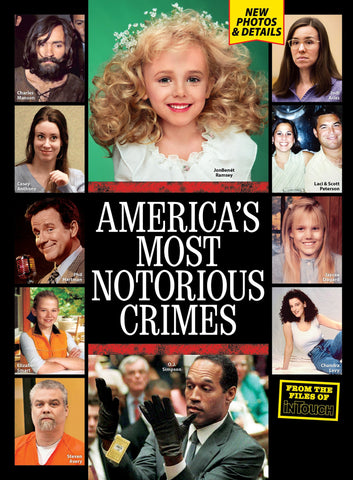 In Touch Special: America's Most Notorious Crimes