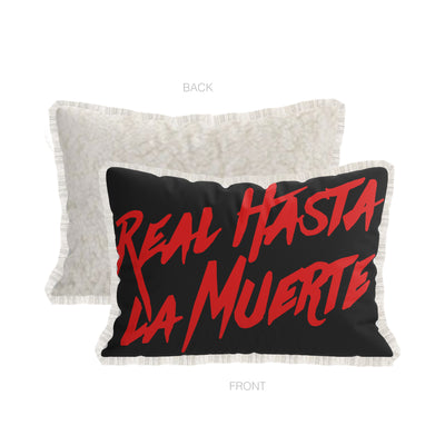 Real Hasta La Muerte Black Pillow