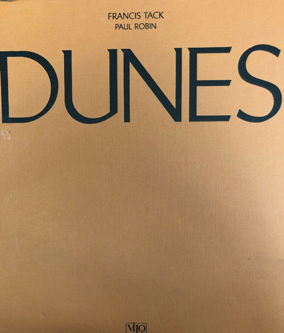 Dunes by Francis Tack and Paul Robin (2000, Hardcover)