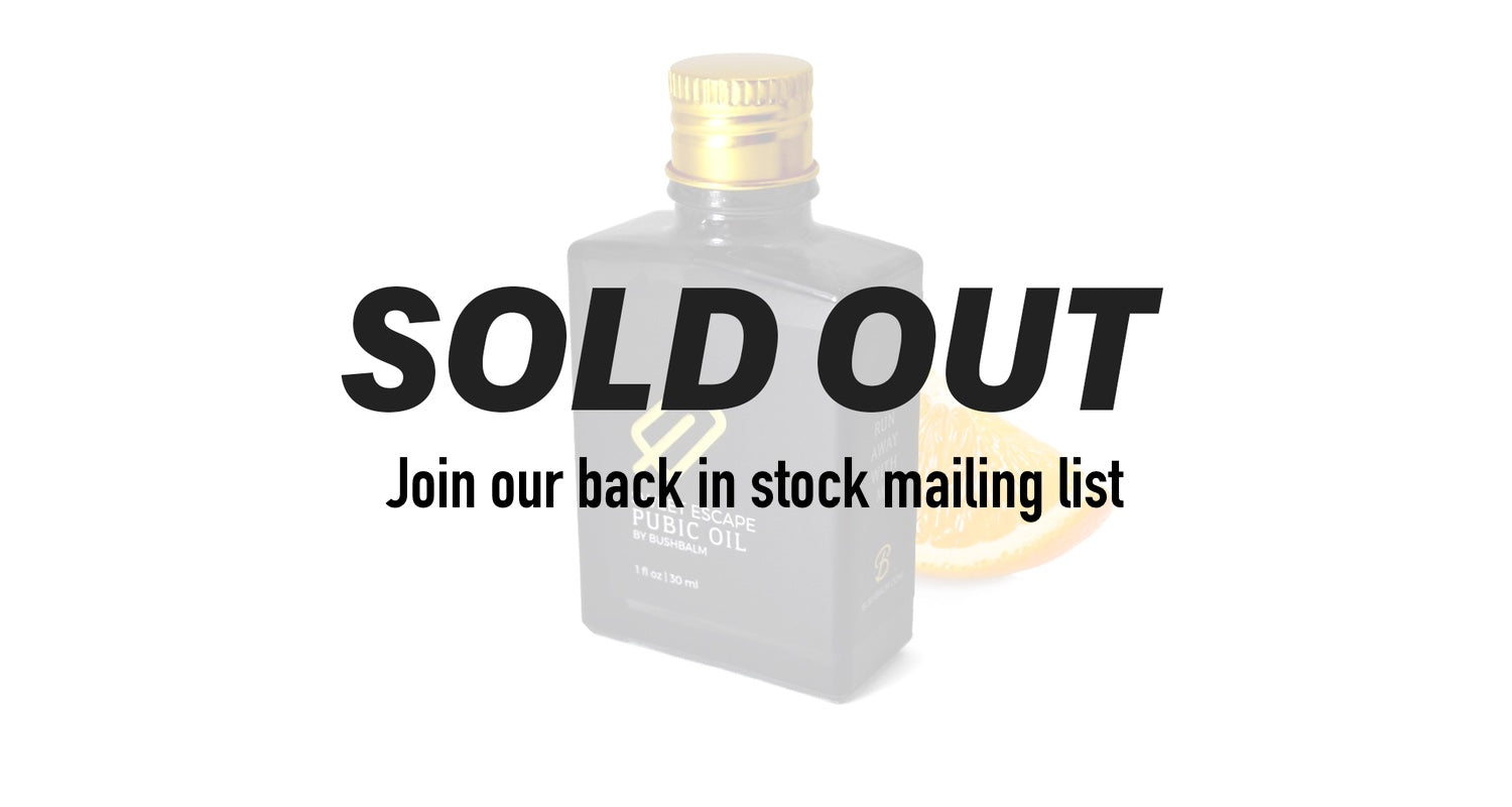 Bushbalm is sold out