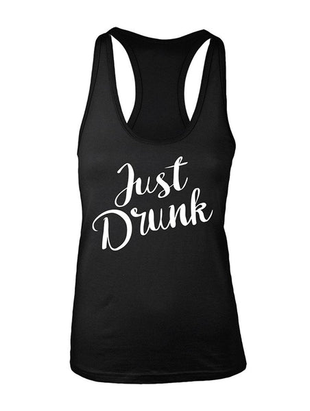 Manateez Women's Just Drunk Racer Back Tank Top