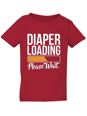 Manateez Infant Diaper Loading Please Wait Tee Shirt