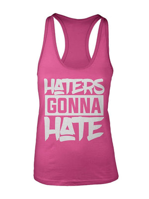 Manateez Women's Haters Gonna Hate Racer Back Tank Top
