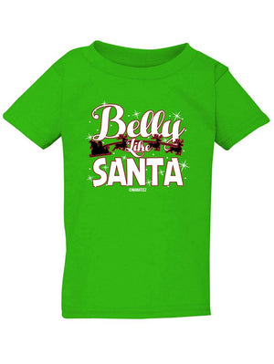 Manateez Infant Belly Like Santa Sleigh Tee Shirt
