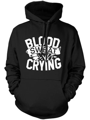 Manateez Blood Sweat No Crying Hoodie Sweatshirt