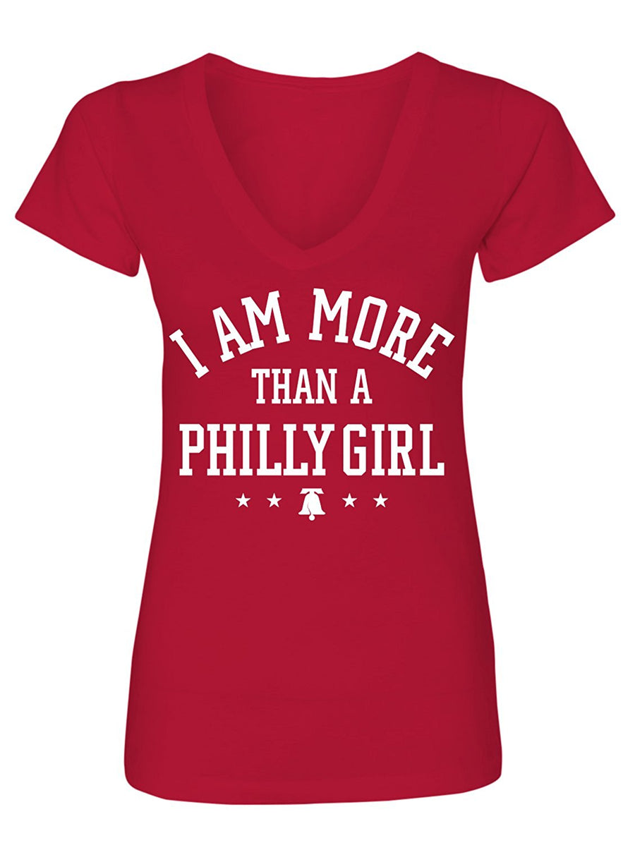 Manateez Women's I Am More Than A Philly Girl V-Neck Tee Shirt