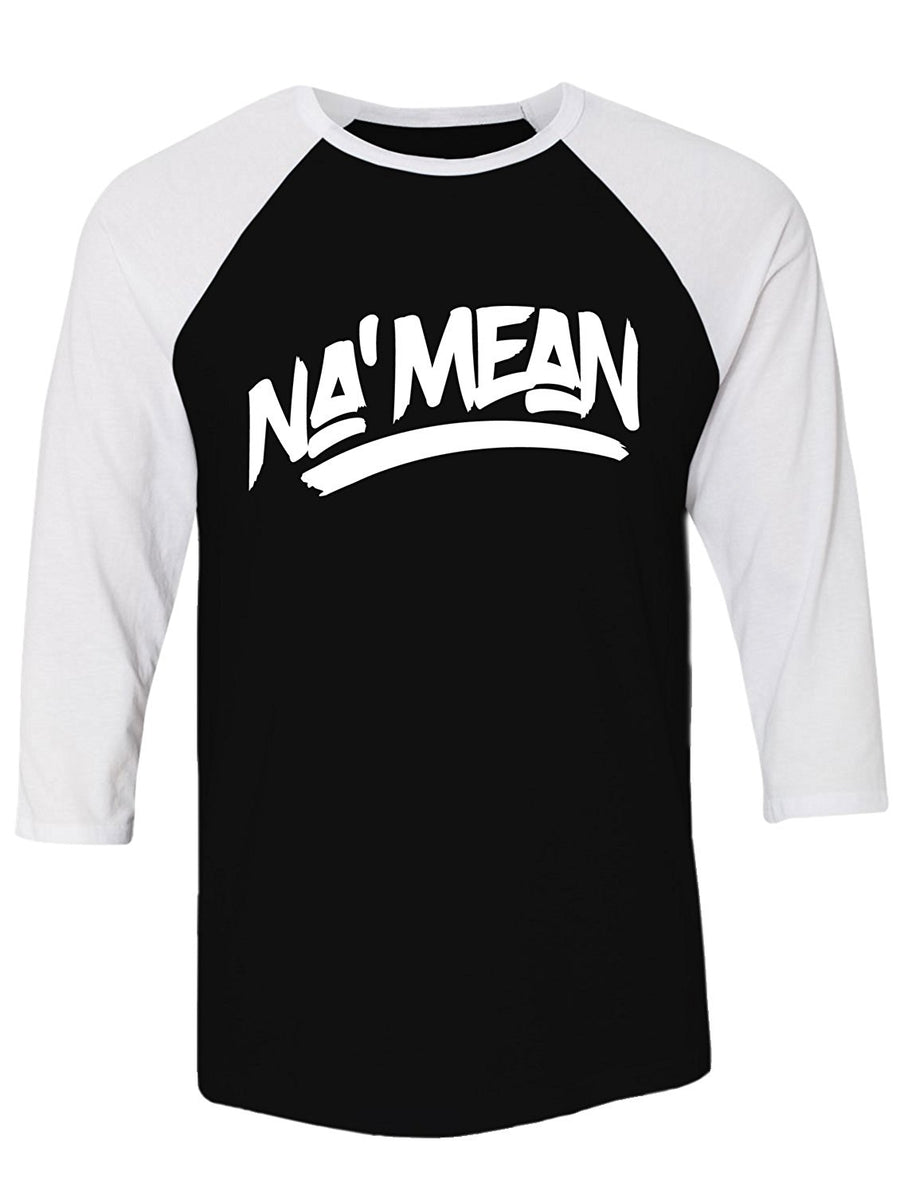 Manateez Do You Know What I Mean NA' Mean Raglan Tee Shirt