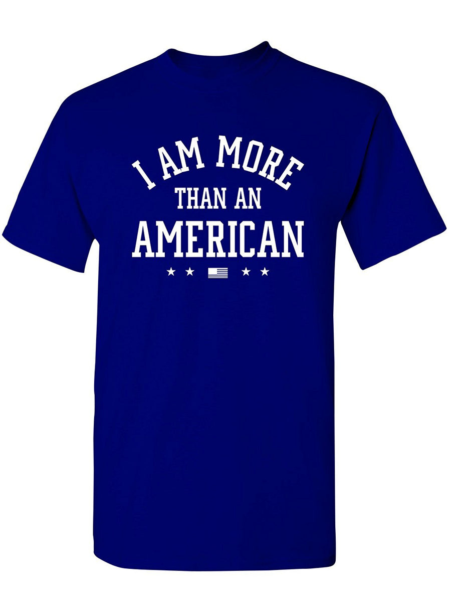 Manateez Men's I Am More Than An American Tee Shirt