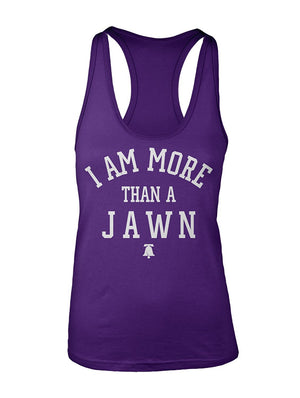Manateez Women's I Am More Than A Jawn Racer Back Tank Top