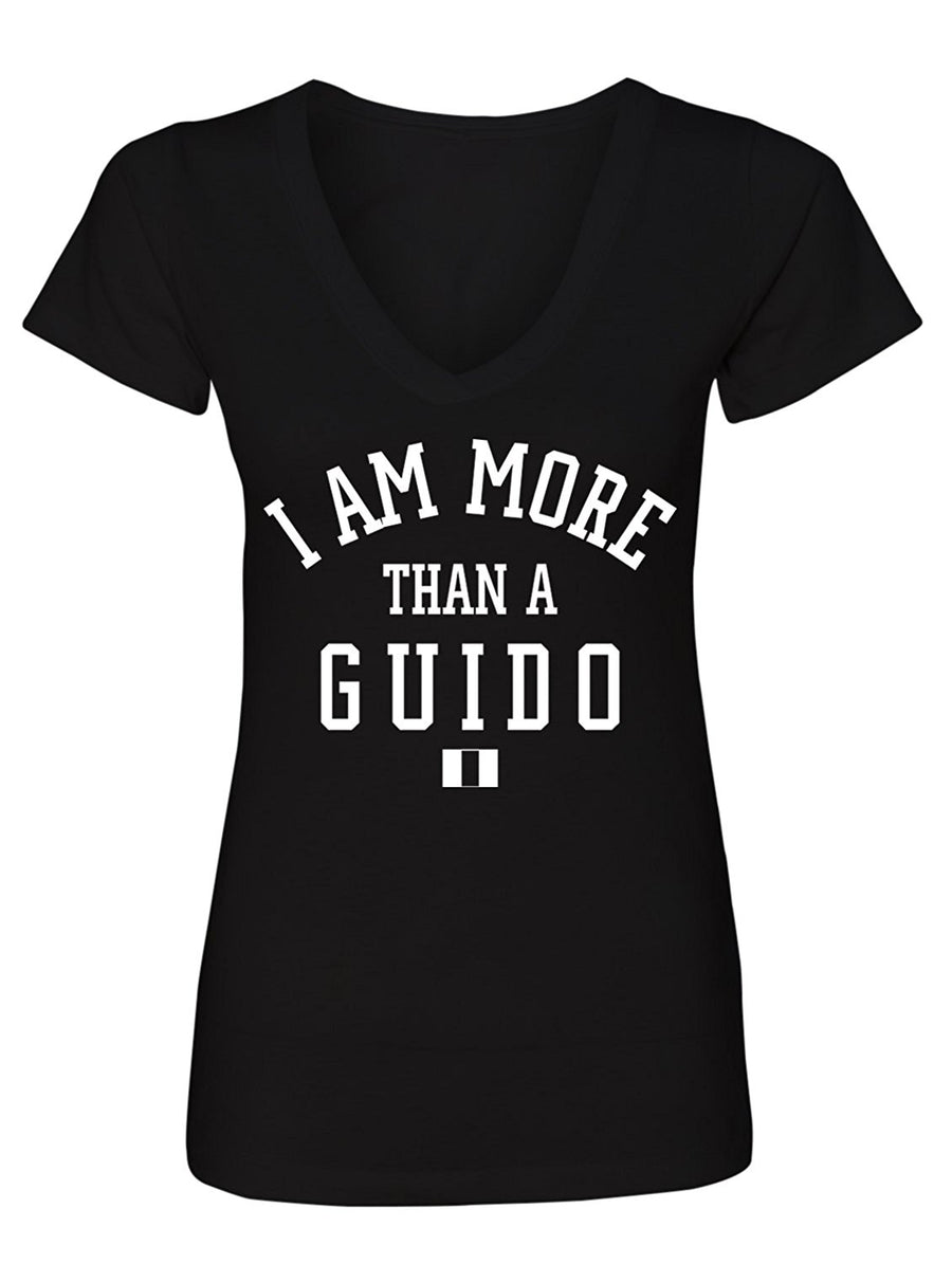 Manateez Women's I Am More Than A Guido V-Neck Tee Shirt