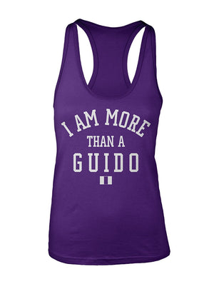 Manateez Women's I Am More Than A Guido Racer Back Tank Top